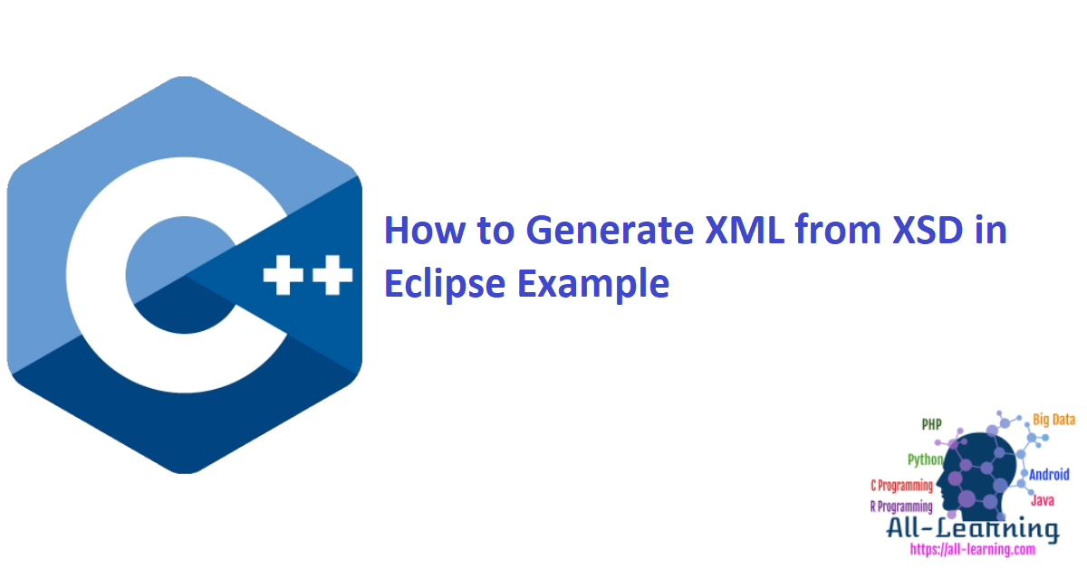How to Generate XML from XSD in Eclipse Example