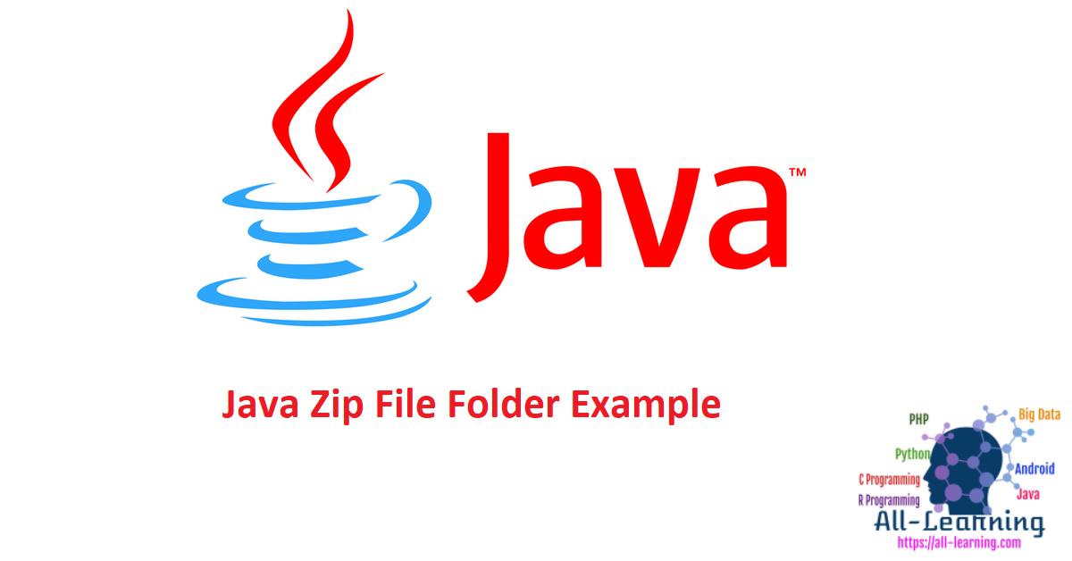 Java Zip File Folder Example