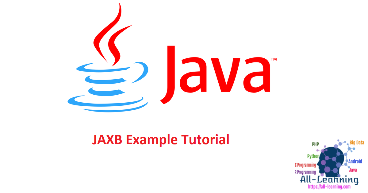 JAXB Example Tutorial