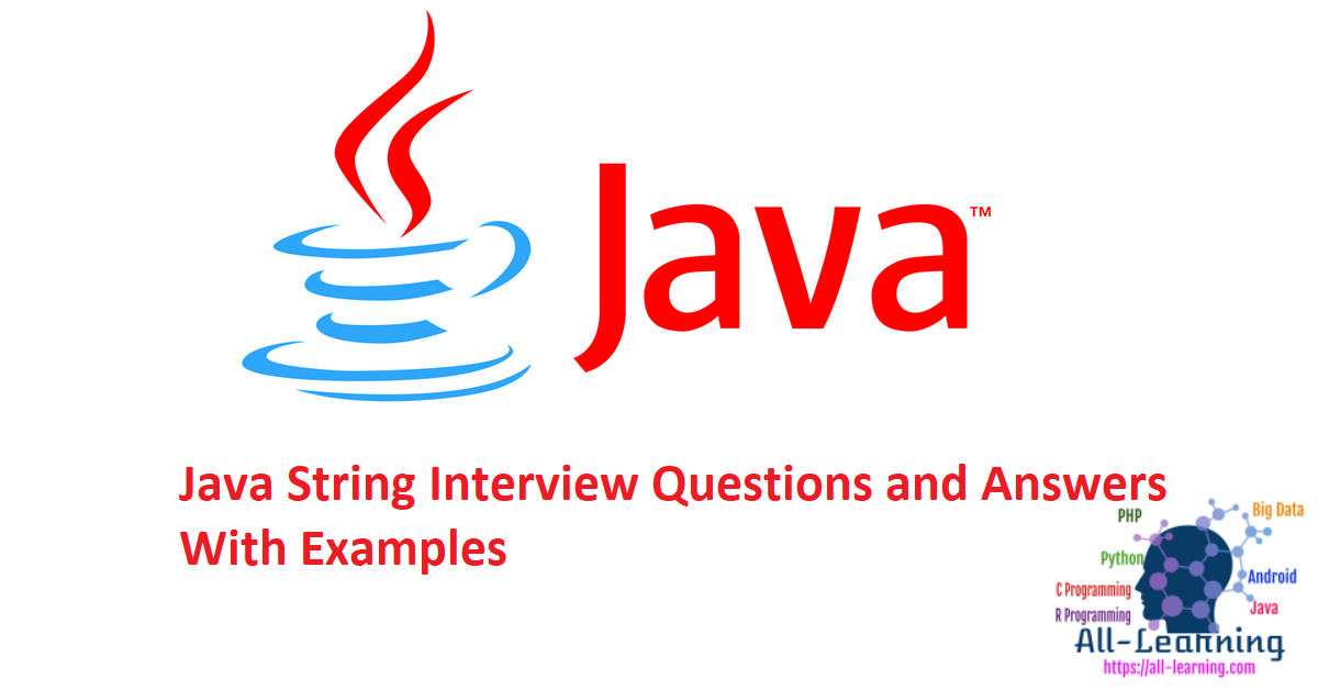 Java String Interview Questions and Answers With Examples