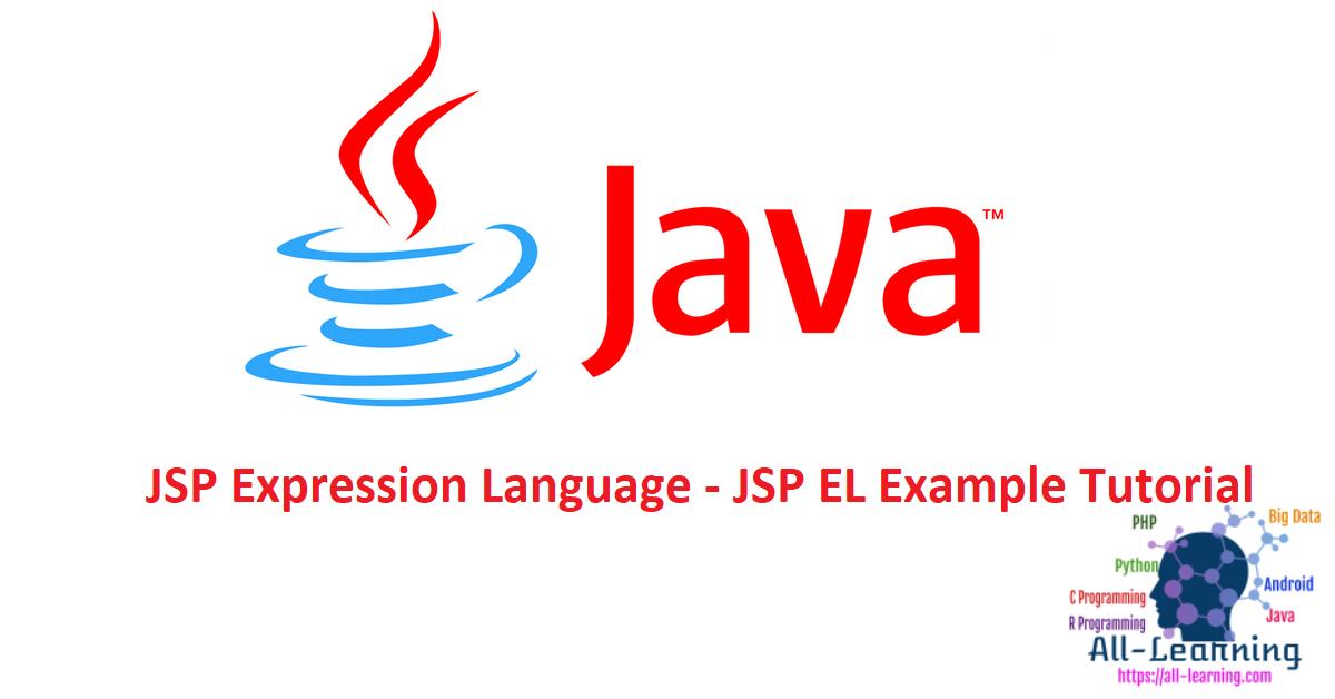 JSP Expression Language - JSP EL Example Tutorial