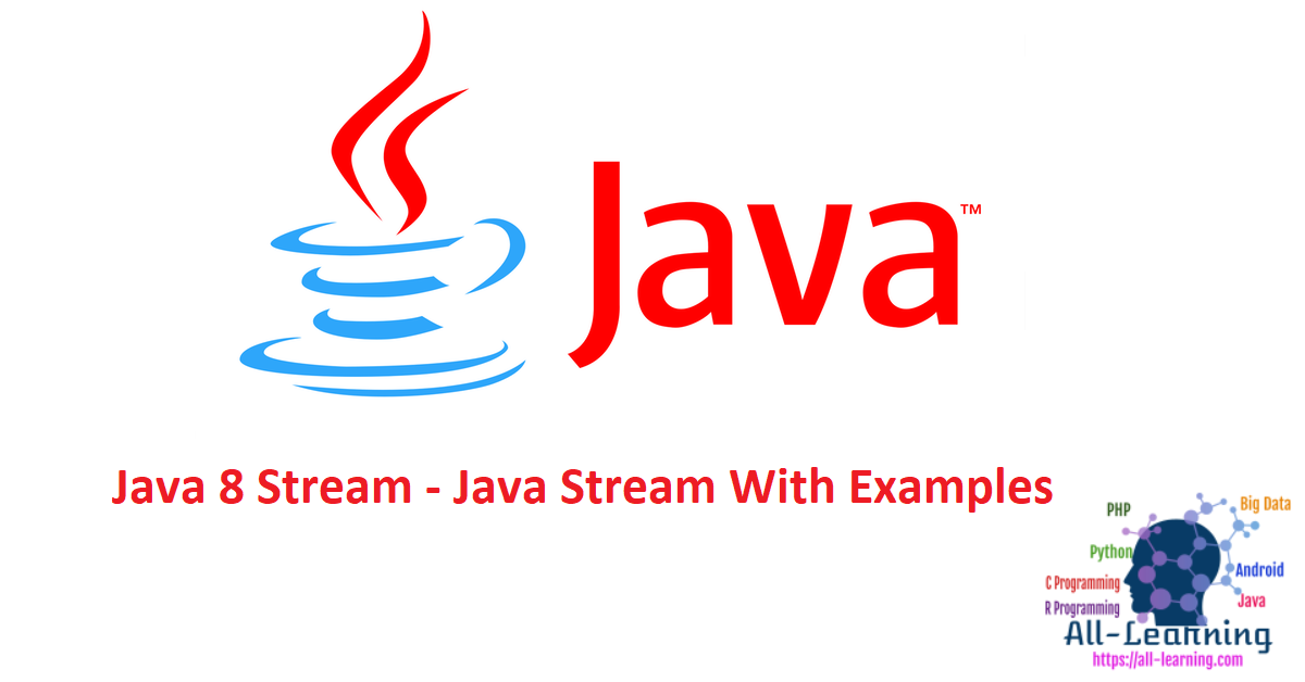 Java 8 Stream - Java Stream With Examples