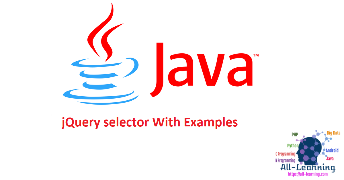 jQuery selector With Examples