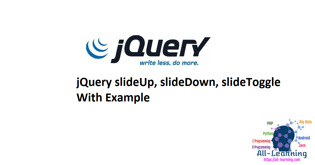 jQuery slideUp, slideDown, slideToggle With Example