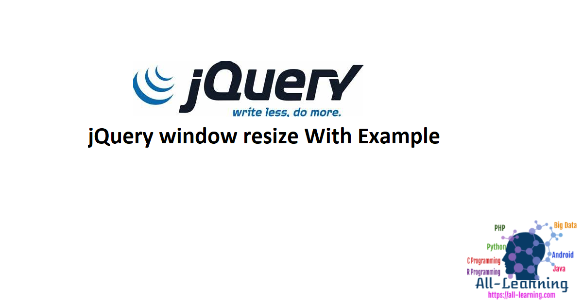 jQuery window resize With Example