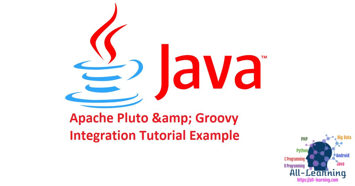 Apache Pluto & Groovy Integration Tutorial Example