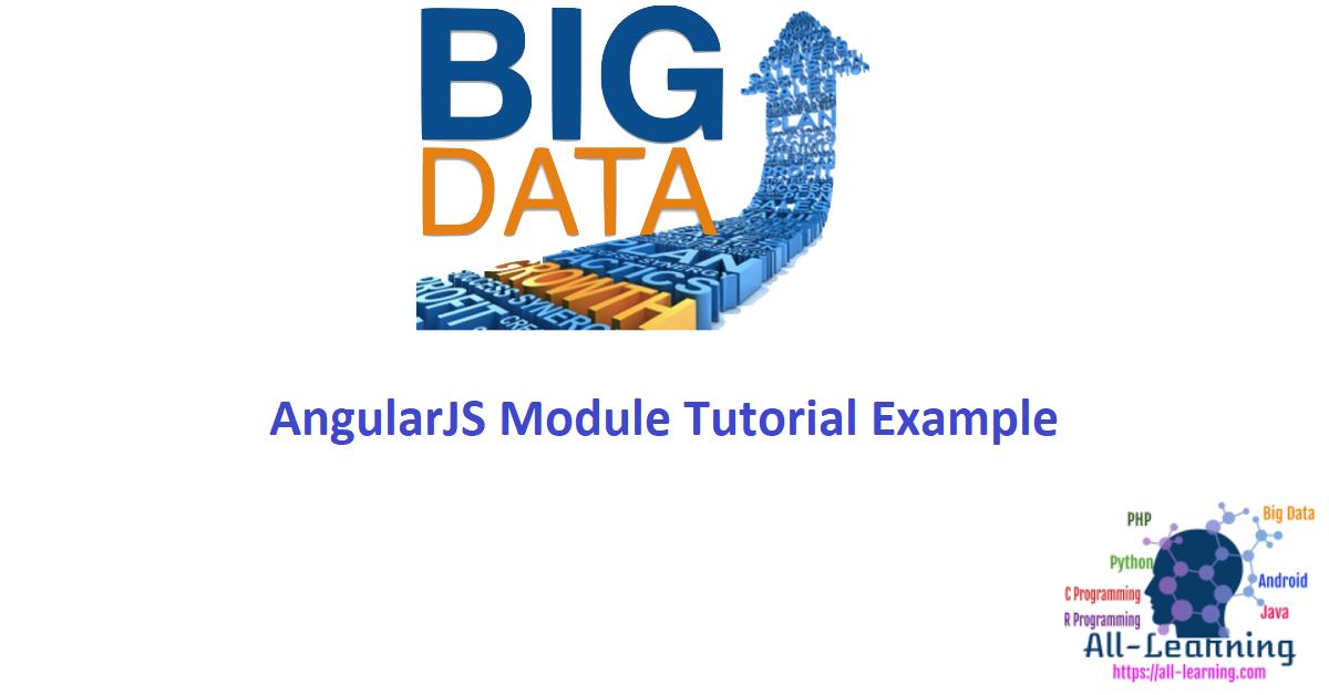 AngularJS Module Tutorial Example