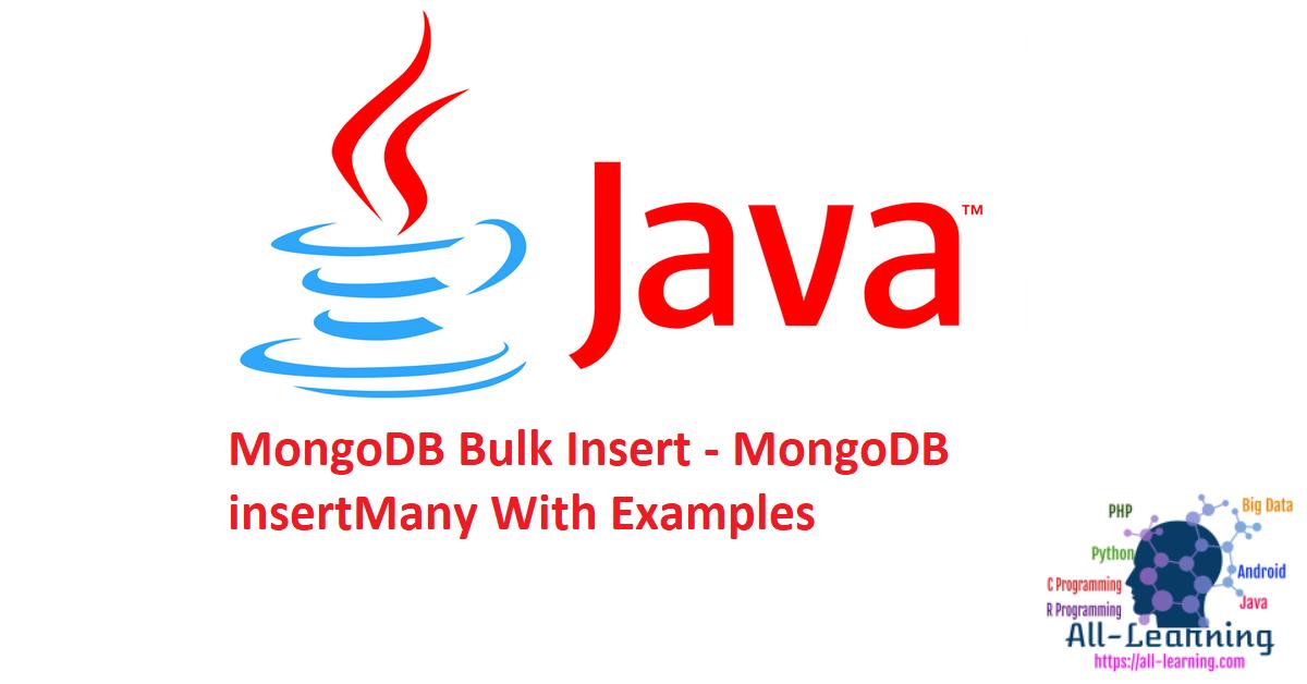 MongoDB Bulk Insert - MongoDB insertMany With Examples