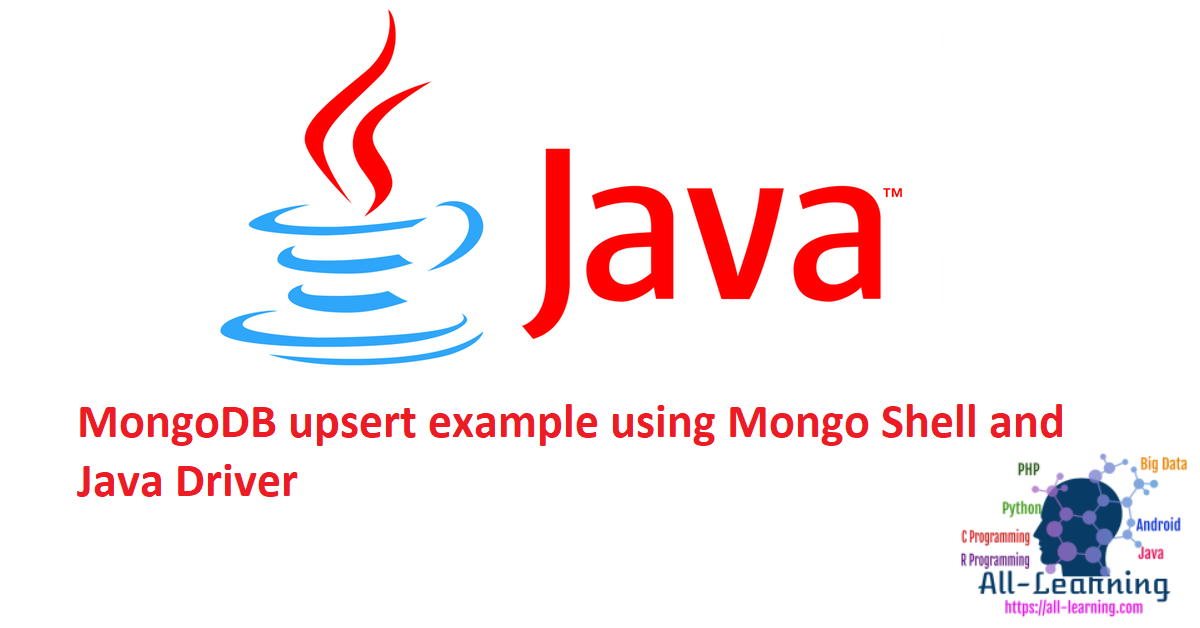 MongoDB upsert example using Mongo Shell and Java Driver