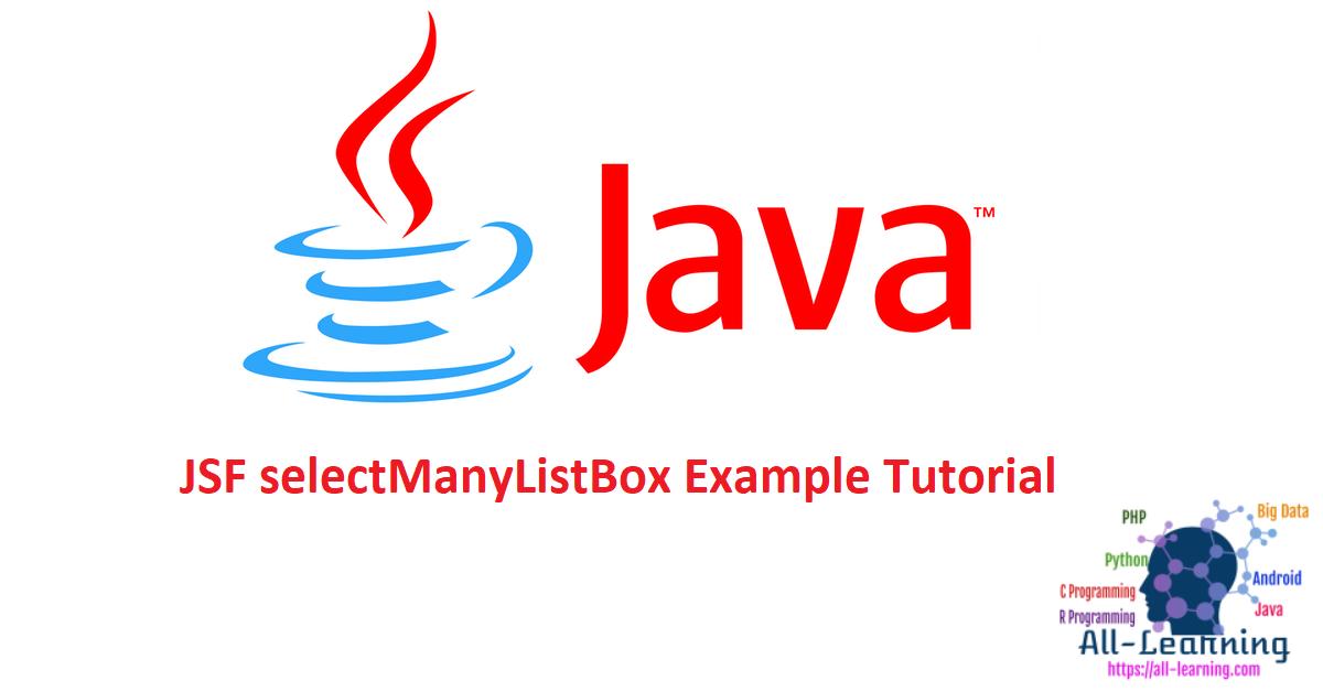 JSF selectManyListBox Example Tutorial