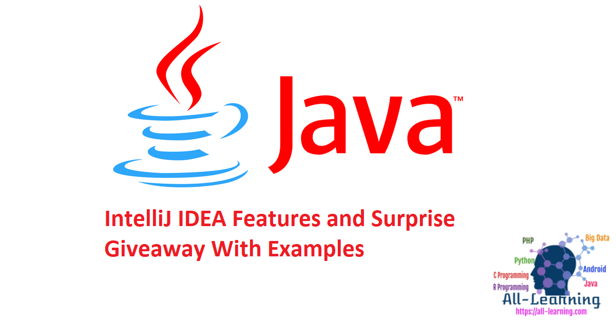 IntelliJ IDEA Features and Surprise Giveaway With Examples