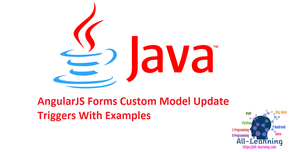 AngularJS Forms Custom Model Update Triggers With Examples
