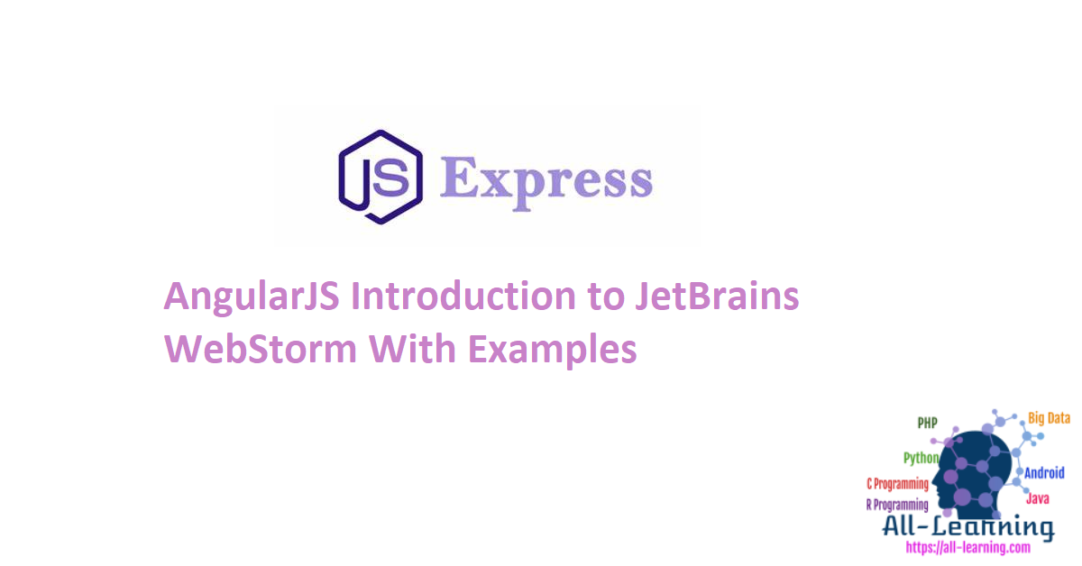 AngularJS Introduction to JetBrains WebStorm With Examples