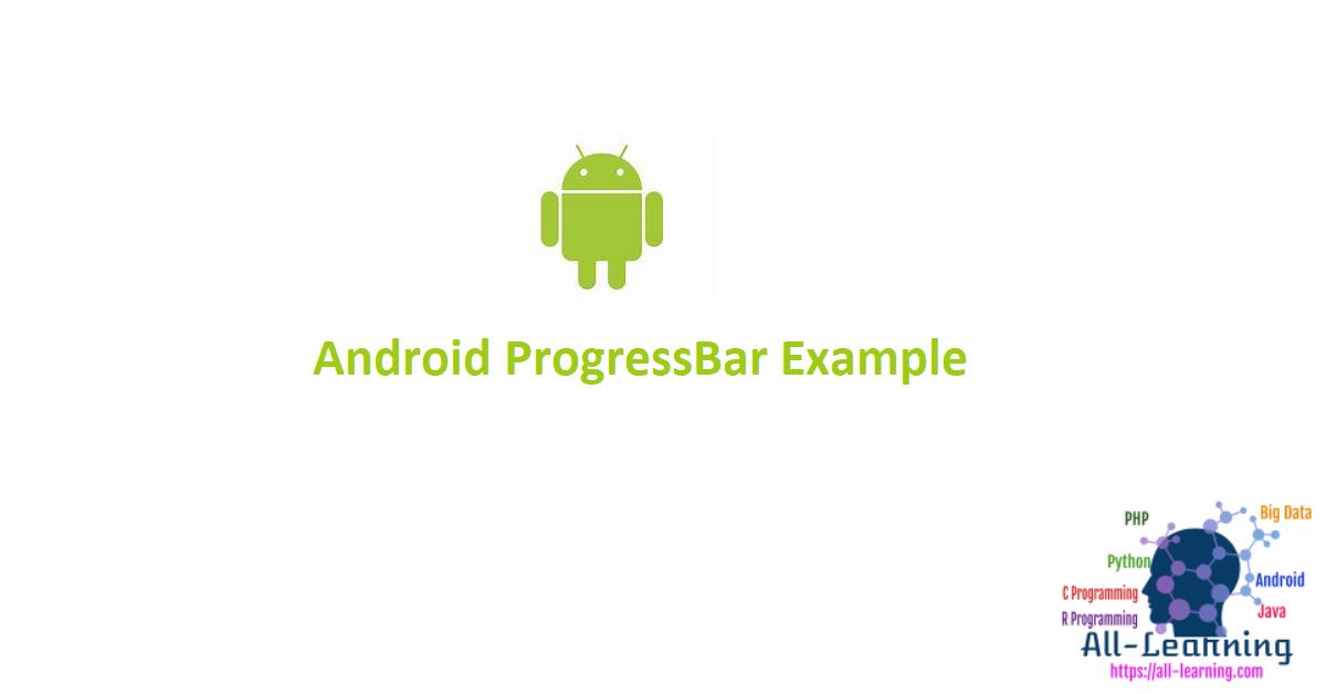 Android ProgressBar Example
