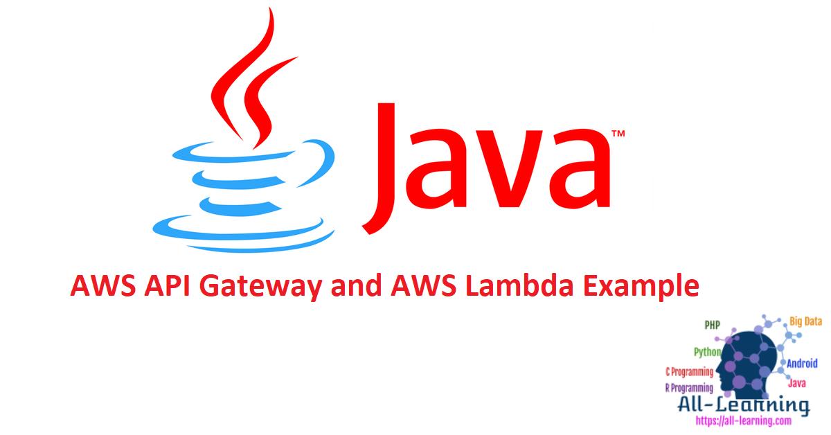 AWS API Gateway and AWS Lambda Example