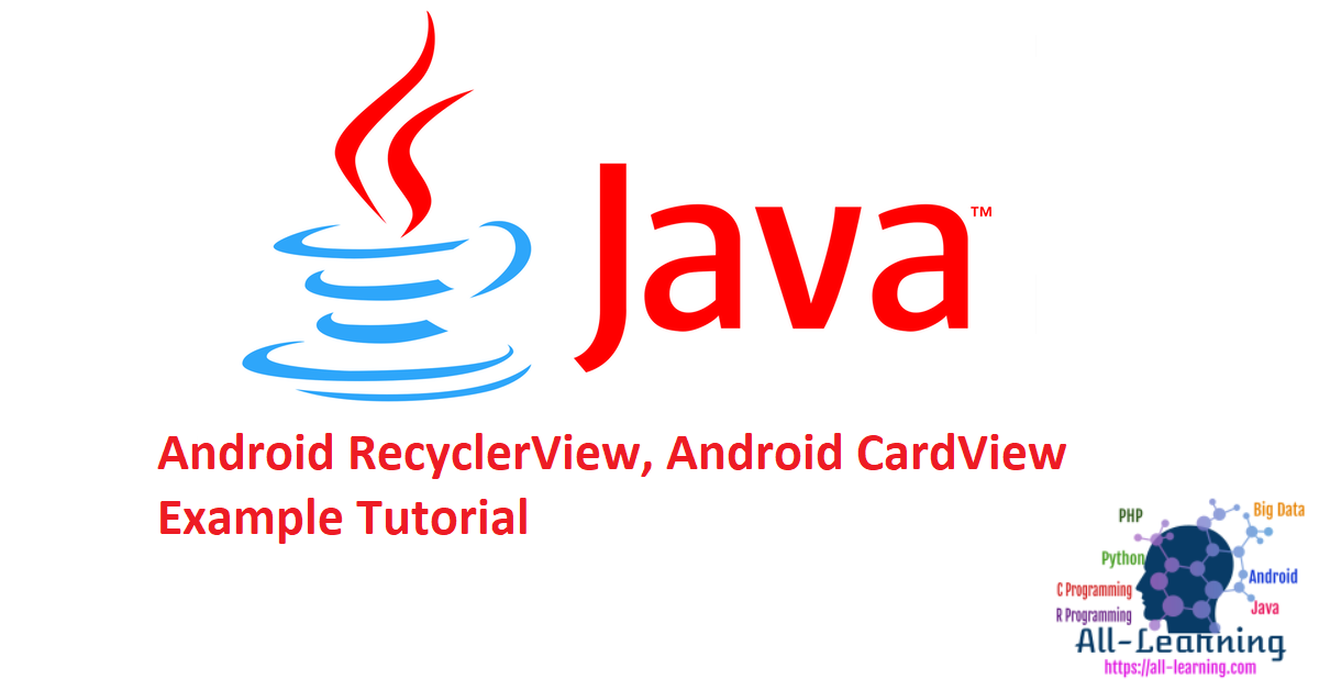 Android RecyclerView, Android CardView Example Tutorial
