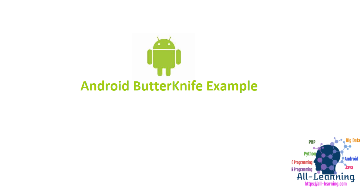 Android ButterKnife Example
