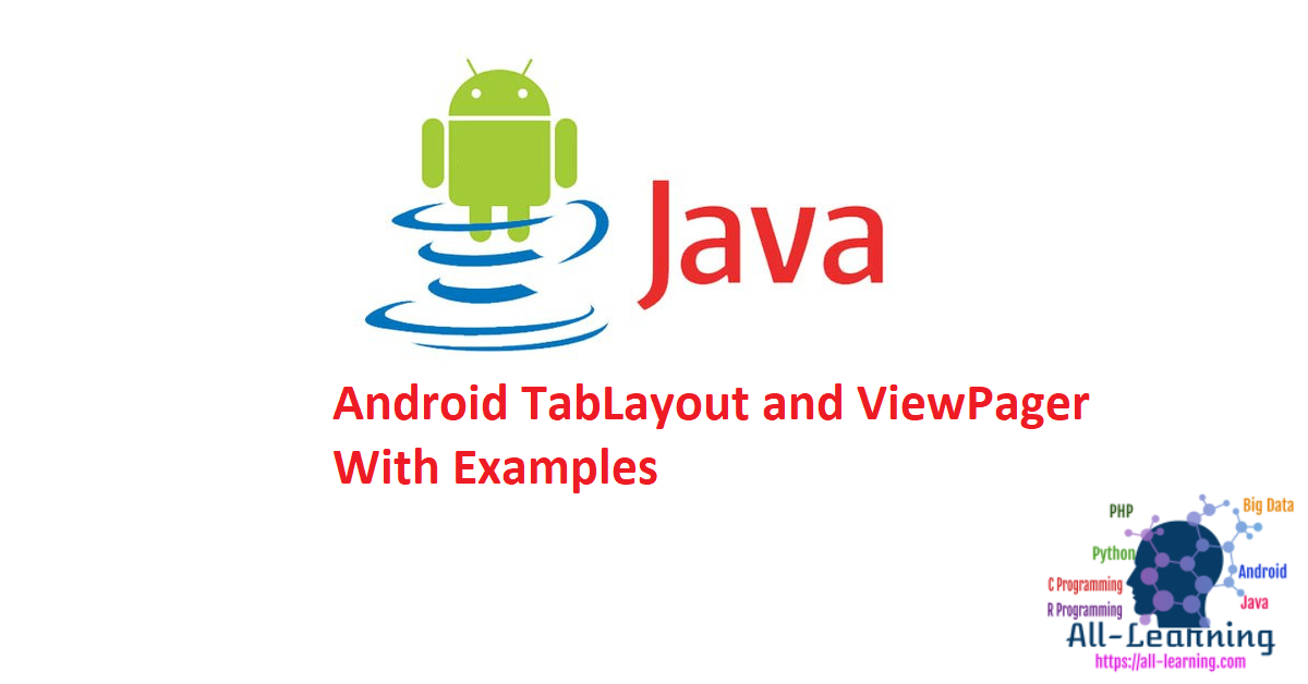 Android TabLayout and ViewPager With Examples