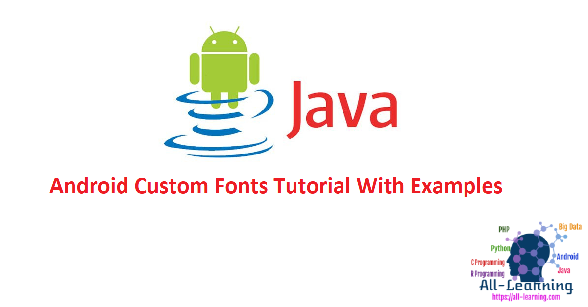Android Custom Fonts Tutorial With Examples