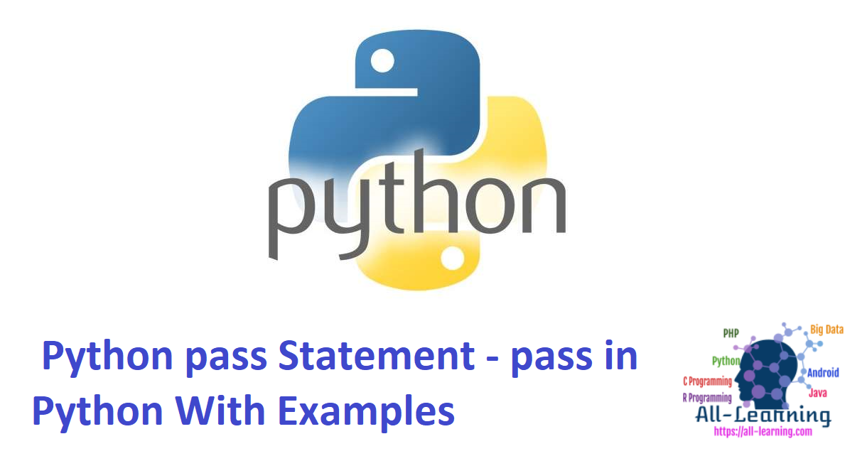 Python pass Statement - pass in Python With Examples