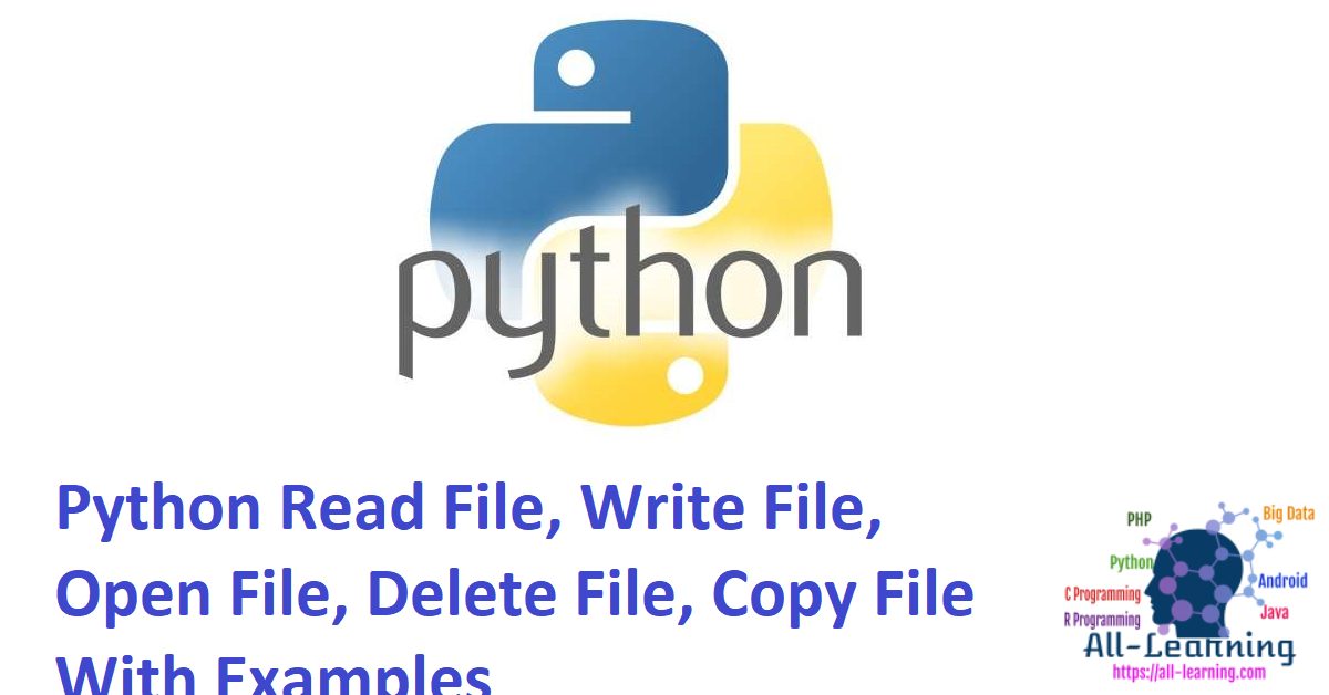 Python Read File, Write File, Open File, Delete File, Copy File With Examples