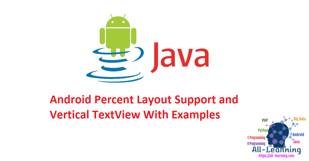 Android Percent Layout Support and Vertical TextView With Examples