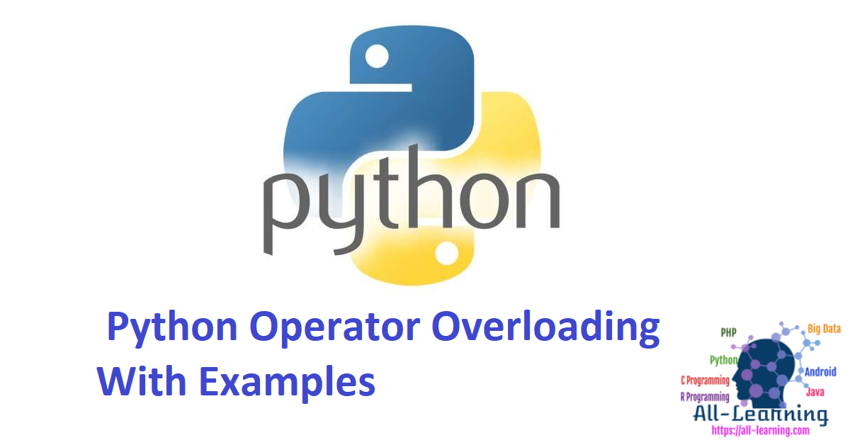 Python Operator Overloading With Examples