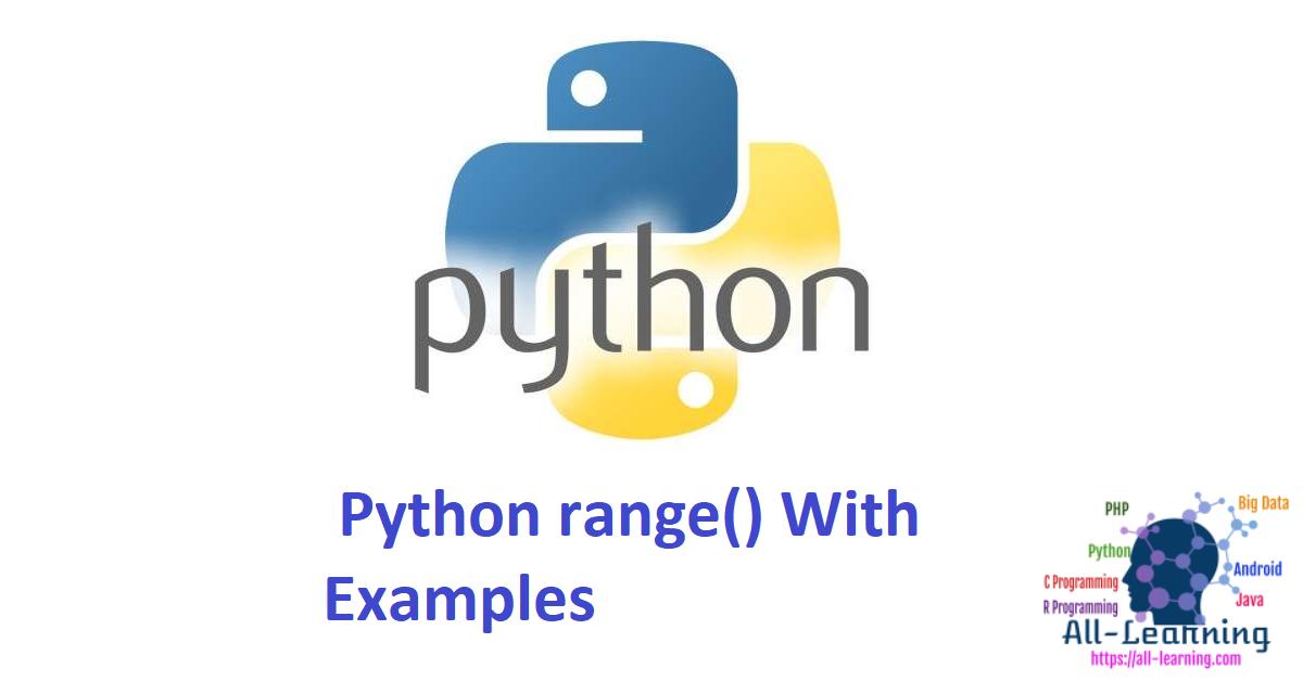 Python range() With Examples