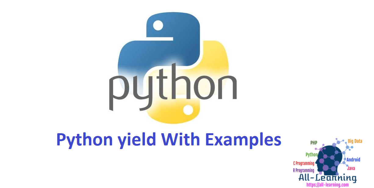 Python yield With Examples