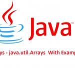 Java Arrays – java.util.Arrays  With Examples