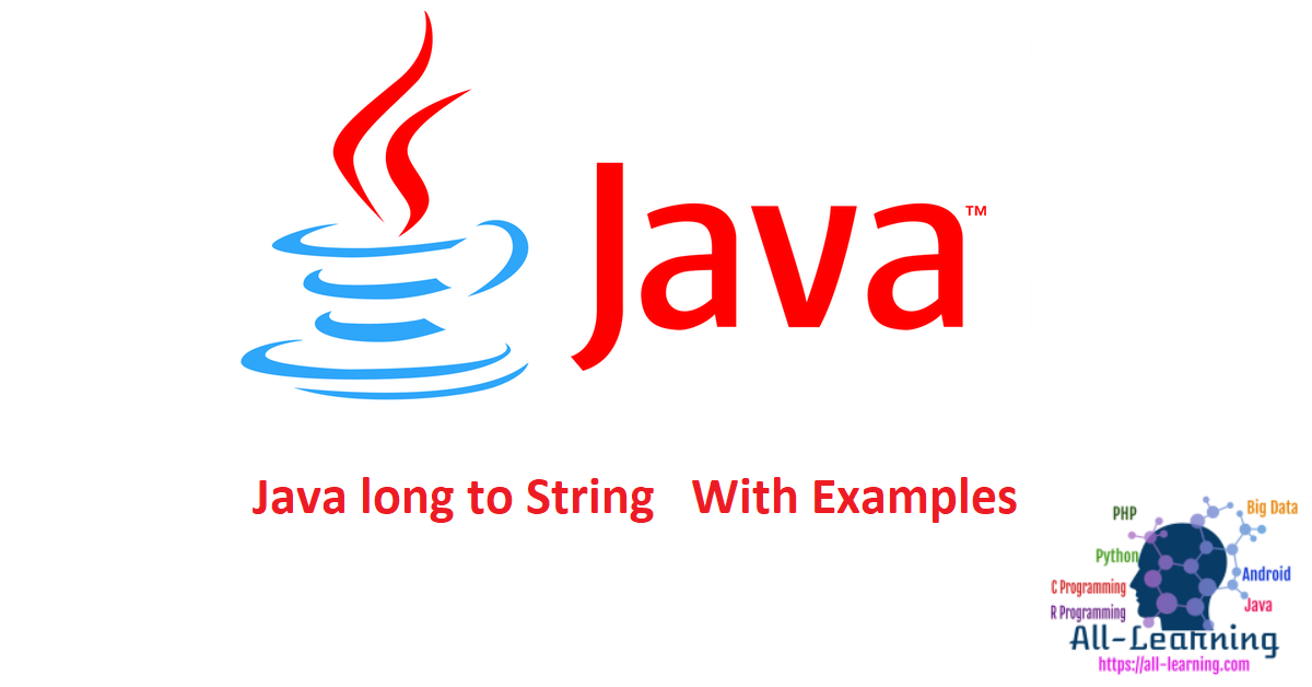 Java long to String With Examples