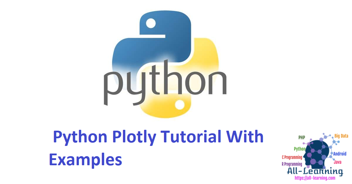 Python Plotly Tutorial With Examples