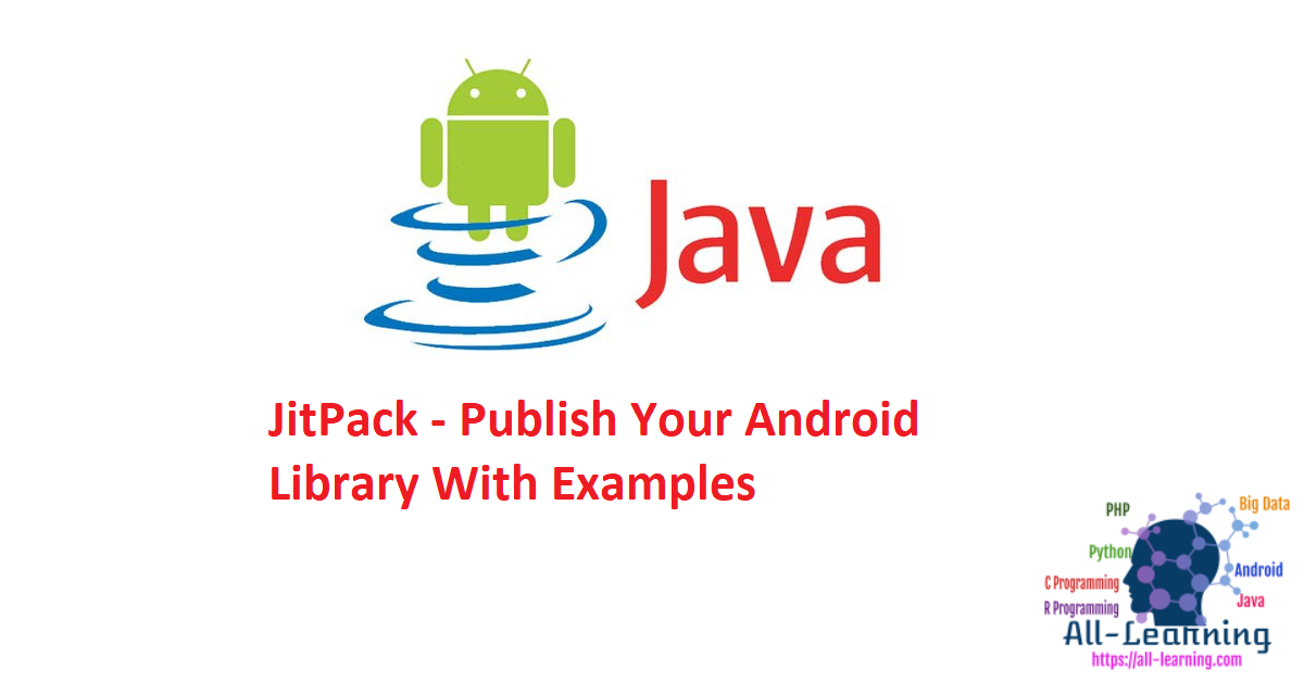 JitPack - Publish Your Android Library With Examples