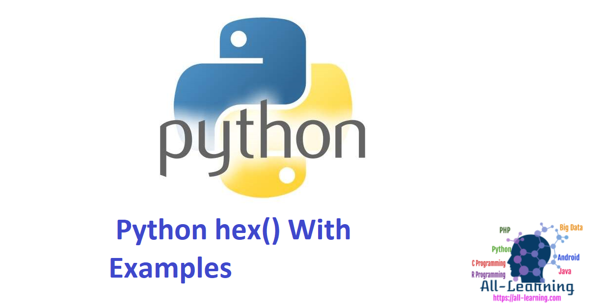 Python hex() With Examples