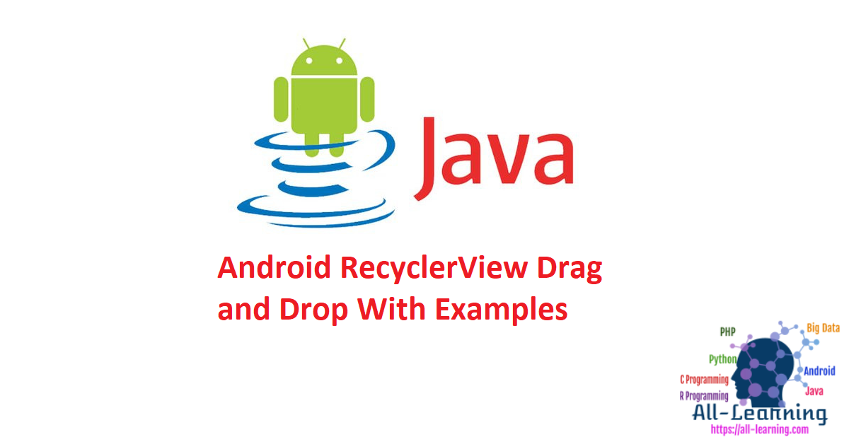 Android RecyclerView Drag and Drop With Examples