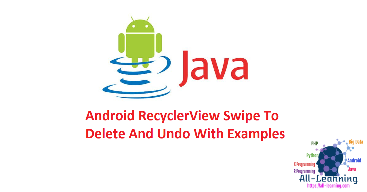 Android RecyclerView Swipe To Delete And Undo With Examples