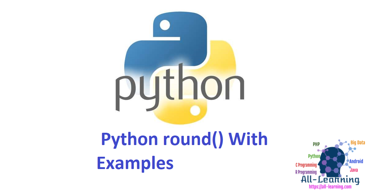 Python round() With Examples