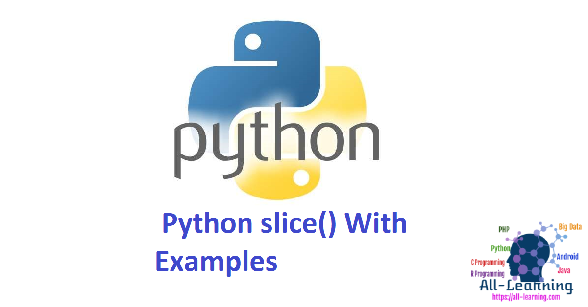 Python slice() With Examples