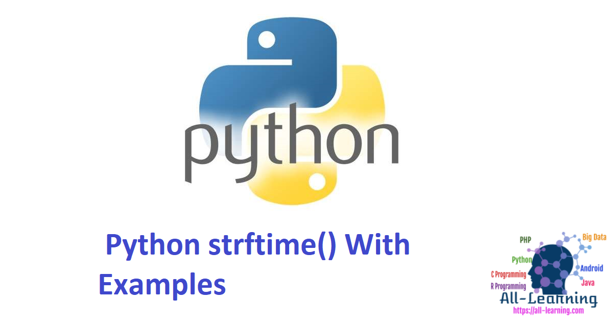 Python strftime() With Examples