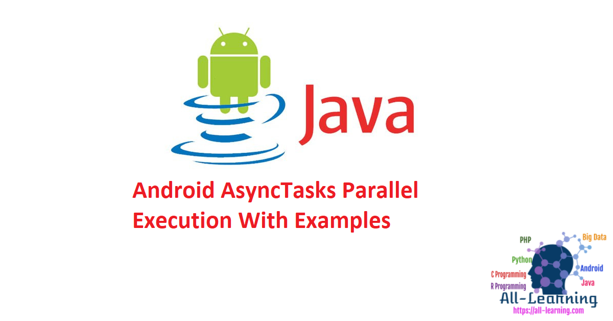Android AsyncTasks Parallel Execution With Examples