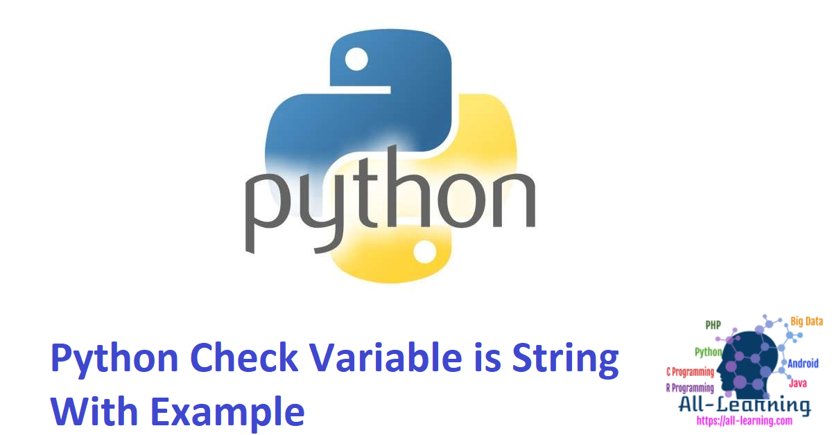 Python Check Variable is String With Example