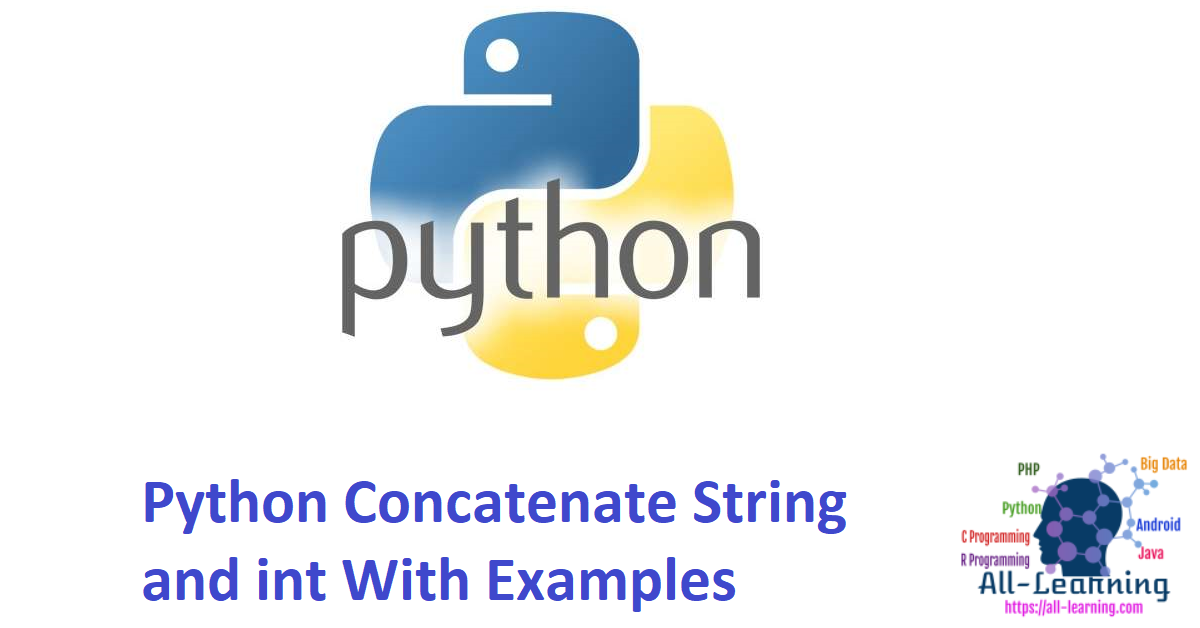 Python Concatenate String and int With Examples