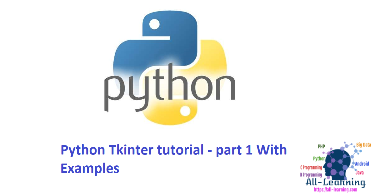 Python Tkinter tutorial - part 1 With Examples
