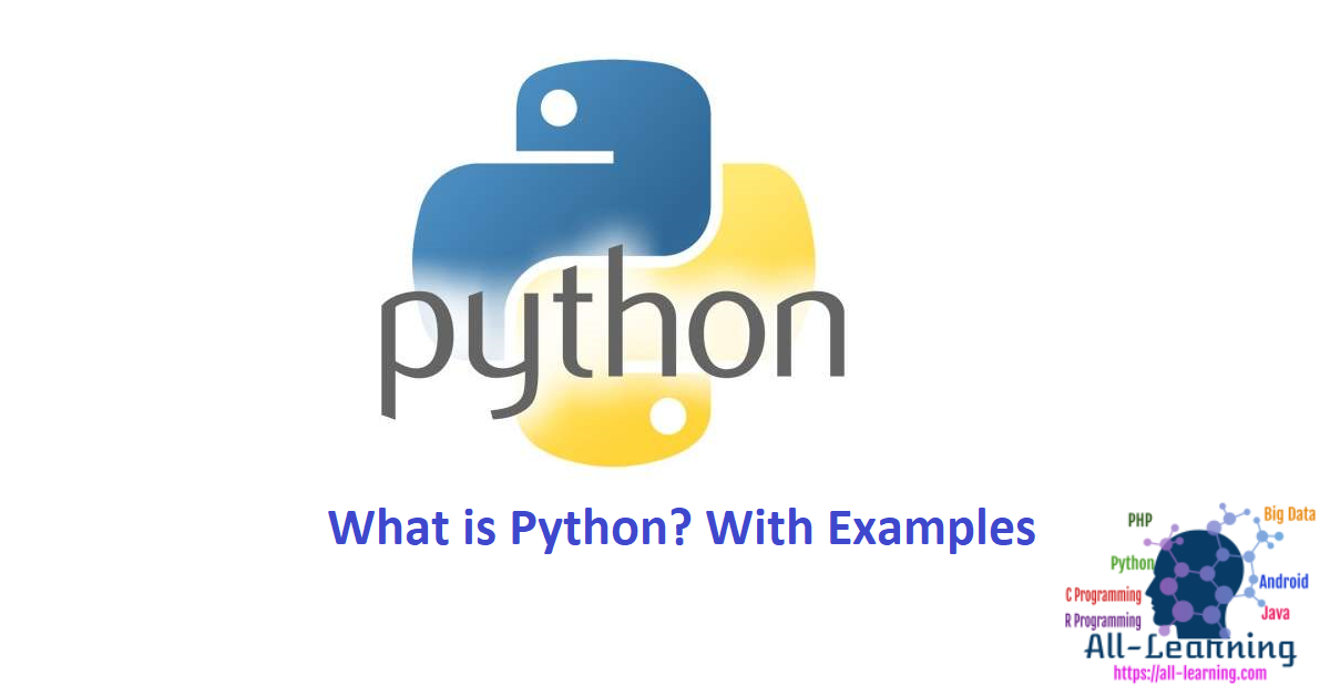 What is Python? With Examples