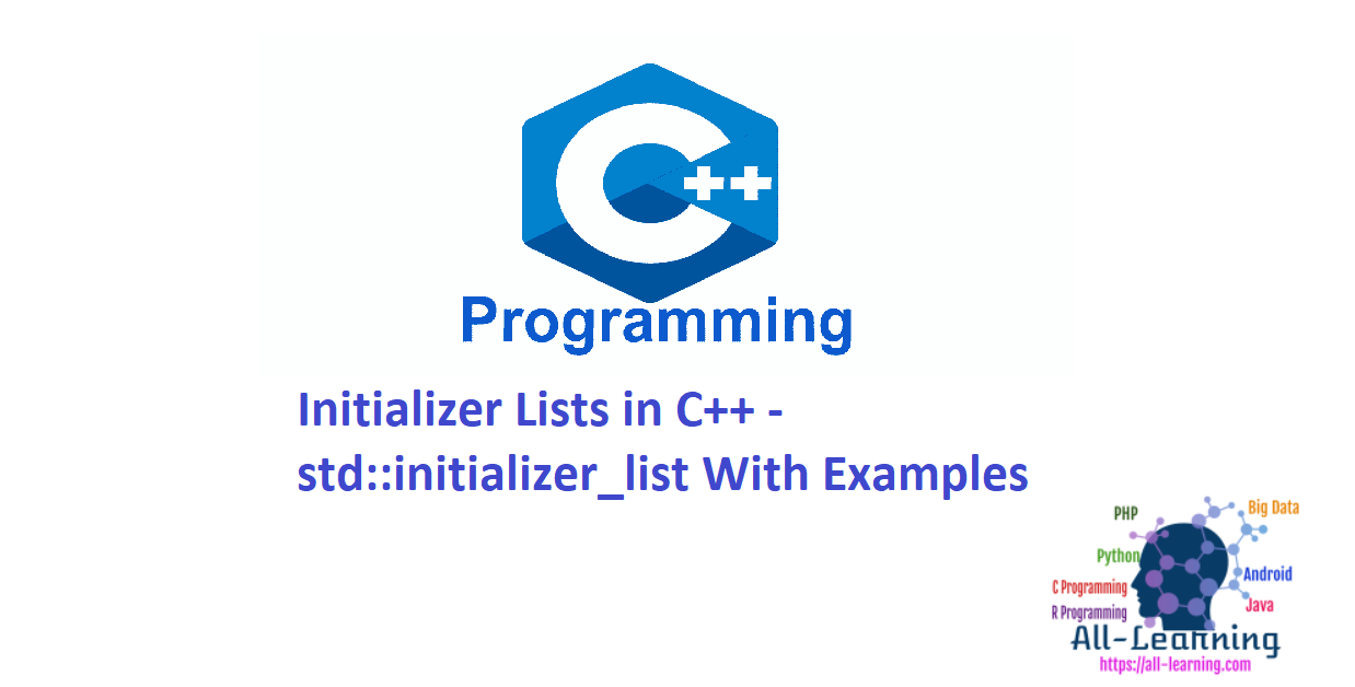 Initializer Lists in C++ - std::initializer_list With Examples