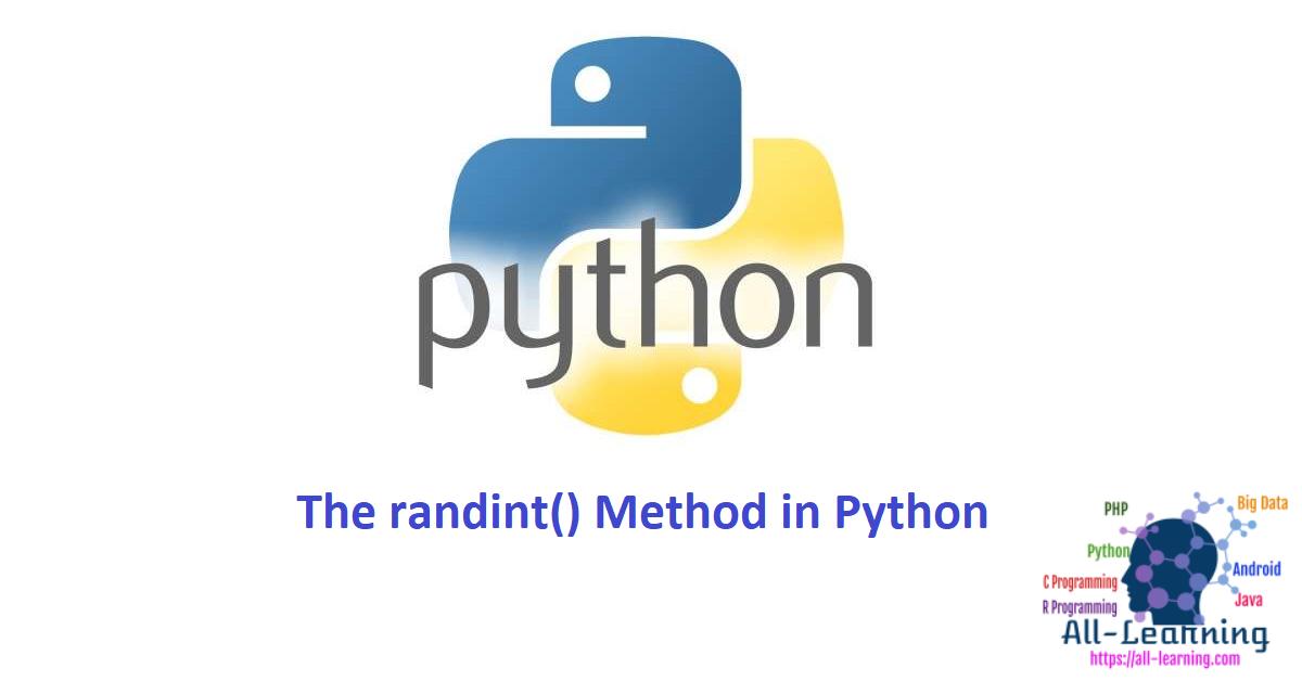 The randint() Method in Python