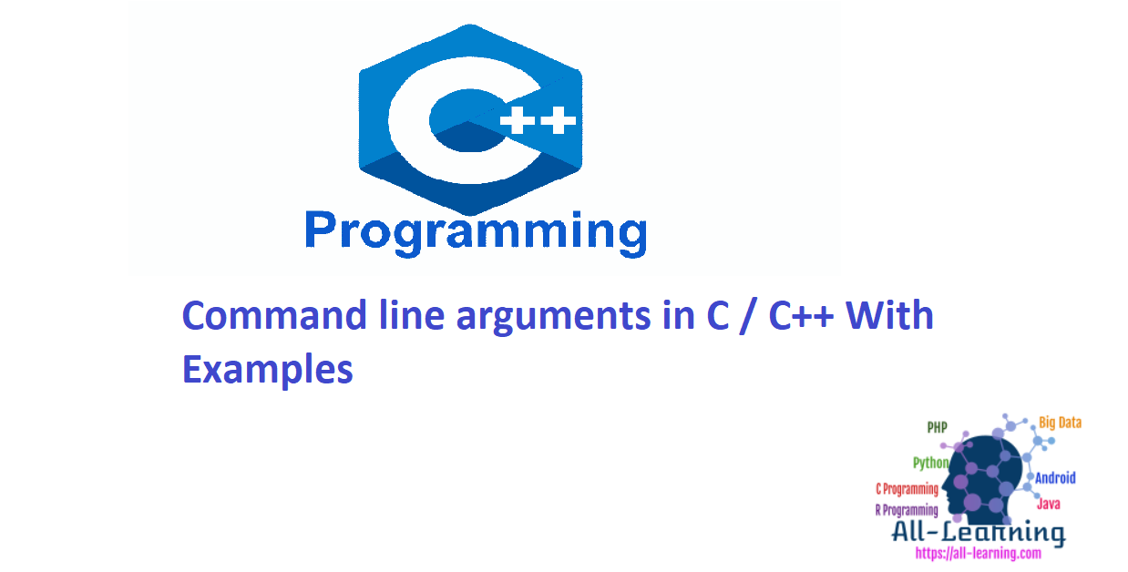 Command line arguments in C / C++ With Examples
