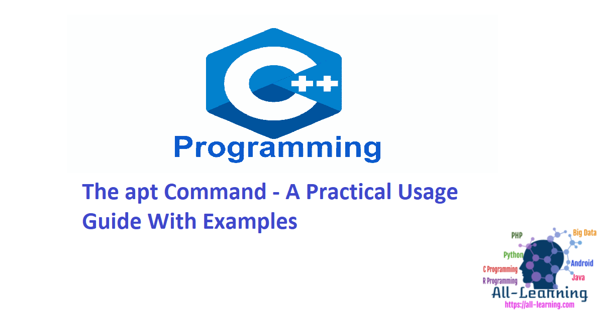 The apt Command - A Practical Usage Guide With Examples