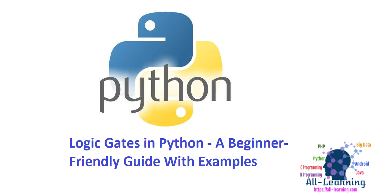 Logic Gates in Python - A Beginner-Friendly Guide With Examples