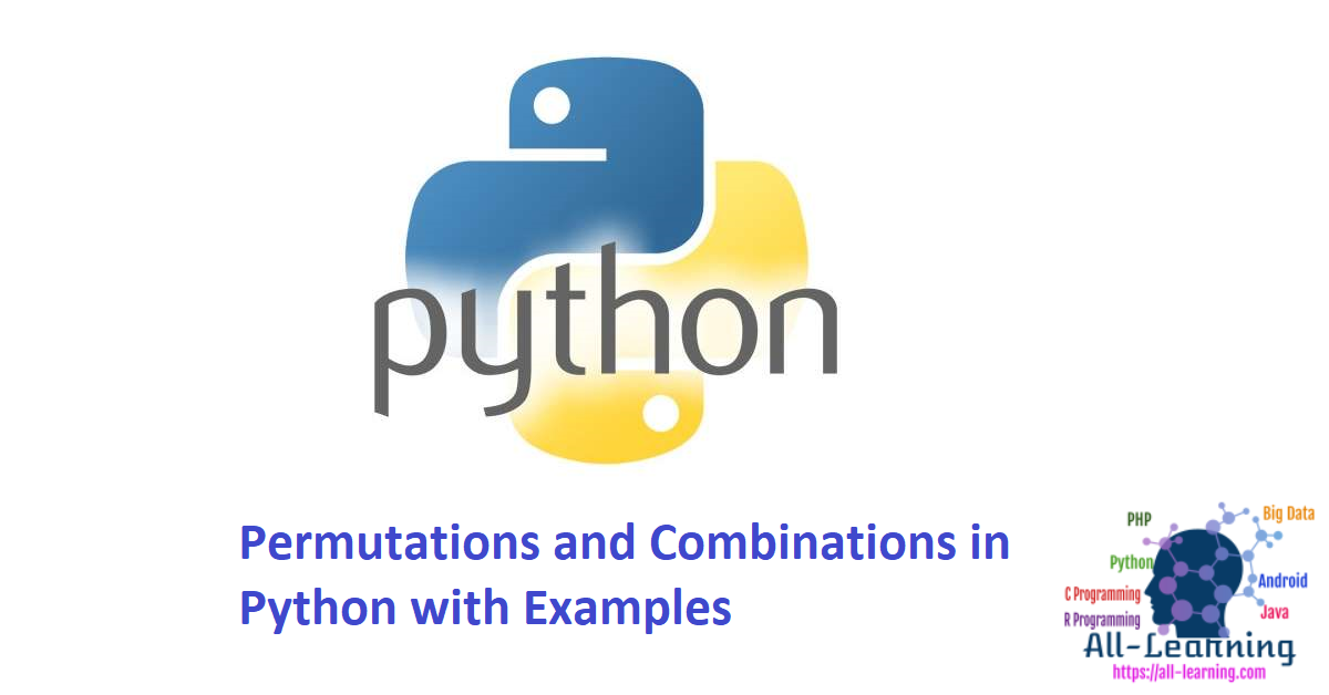 Permutations and Combinations in Python with Examples